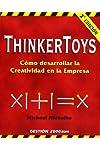 https://libros.plus/thinkertoys-como-desarrollar-la-creatividad-en-la-empresa/