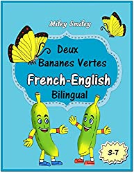 French-English: Deux Bananes Vertes-Two Green Bananas, Short Stories For Beginners (French English Bilingual children's book) ESL dual language french english (French Edition)