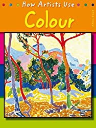 Colour (How Artists Use...) by Paul Flux (2007-02-22)