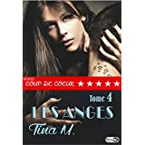 Les anges - Tome 4