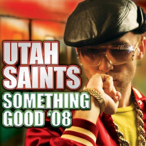 Something Good '08 (High Contrast Remix)