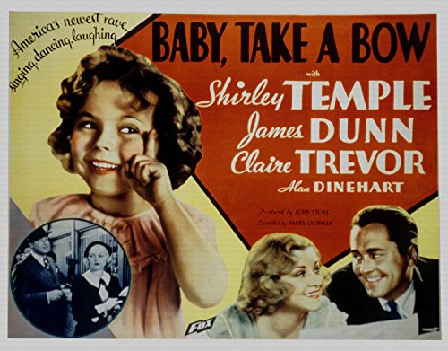 Baby Take A Bow, Shirley Temple & James Dunn, Claire Trevor, 1934 - Premium-Filmplakat Reprint 36x28 Inch Ungerahmt (Shirley Bow)