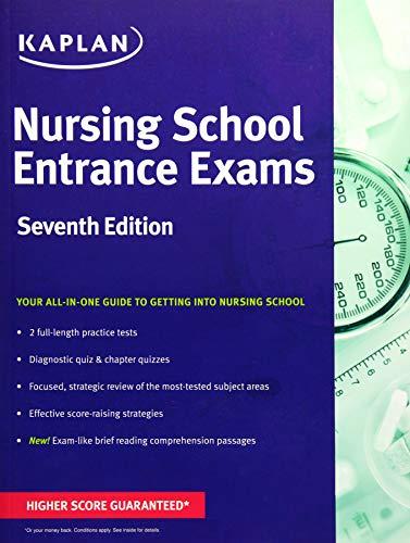 Nursing School Entrance Exams: General Review for the TEAS, HESI, PAX-RN, Kaplan, and PSB-RN Exams (Kaplan Test Prep)
