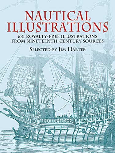 Nautical Illustrations: A Pictorial Archive from Nineteenth-Century Sources (Dover Pictorial Archive) por Jim