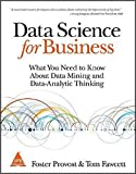Data Science for Business [Paperback] Foster Provost   Tom Fawcett