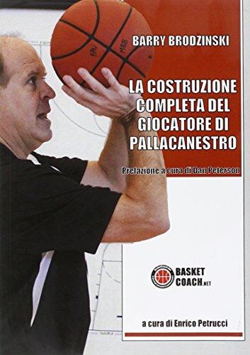 La costruzione completa del giocatore di pallacanestro