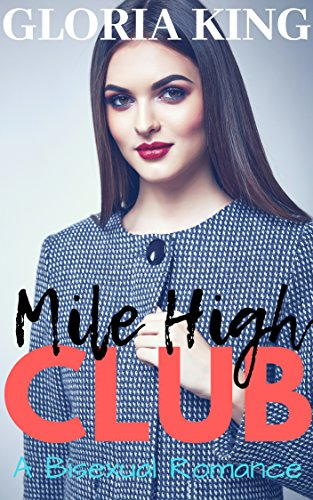 Mile High Club: Bisexual Romance (English Edition) Stewardess Mile High Club
