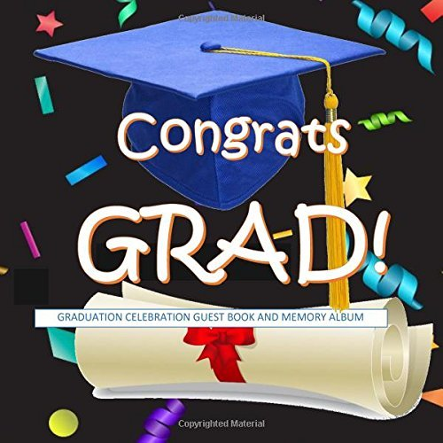 Congrats GRAD! Graduation Celebration Guest Book and Memory Album: Class of 2016 Party Supplies in all Departments; Class of 2016 Decorations in al; ... gifts in al; graduation gifts for him in al by Class of 2016 Gifts (2016-03-20)