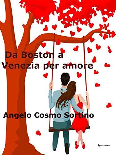 Da Boston a Venezia per amore