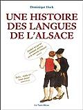 vignette de 'Une histoire des langues de l'Alsace (Dominique Huck)'