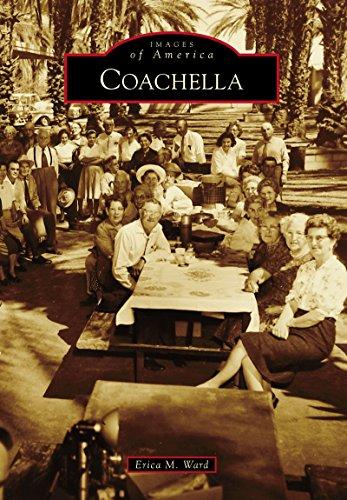 Coachella (Images of America) (English Edition)
