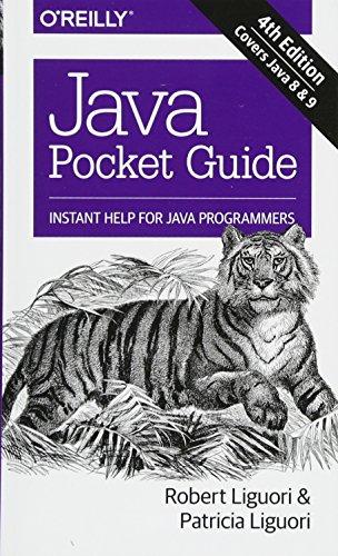 Java Pocket Guide: Instant Help for Java Programmers Pocket Programmer