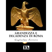 Grandezza e decadenza di Roma