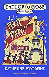 Peril in Paris (Taylor and Rose Secret Agents)