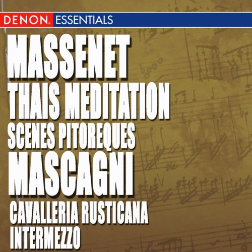 Massenet: Thais Meditation & S...