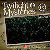 Twilight Mysteries: Folge 09: Tritonus