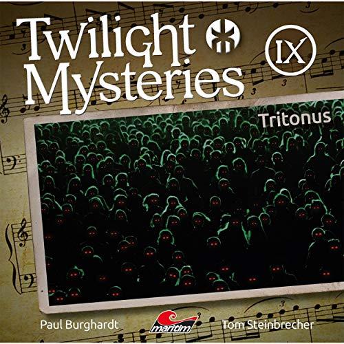 Die neuen Folgen, Folge 9: Tritonus - Twilight Music