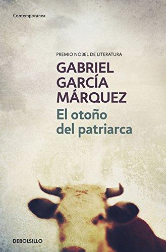 El otono del patriarca par GABRIEL GARCIA MARQUEZ