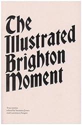 The Illustrated Brighton Moment