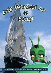 Lucie embarque sur le Belem