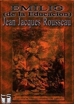 Emilio o de la Educacion (con notas al pie de Russeau) de [Rousseau, Jean Jacques]