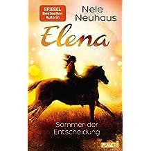 Sommer der Entscheidung (Elena – Ein Leben für Pferde, Band 2)