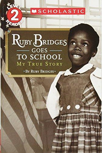 Ruby Bridges Goes to School: My True Story (Scholastic Readers)