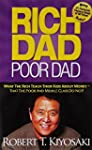 Rich Dad Poor Dad : What the Rich Tea...