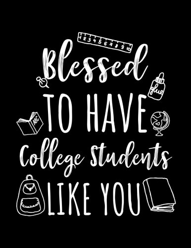 Blessed To Have College Students Like You: College Teacher Appreciation Doodle Sketch Book por Dartan Creations