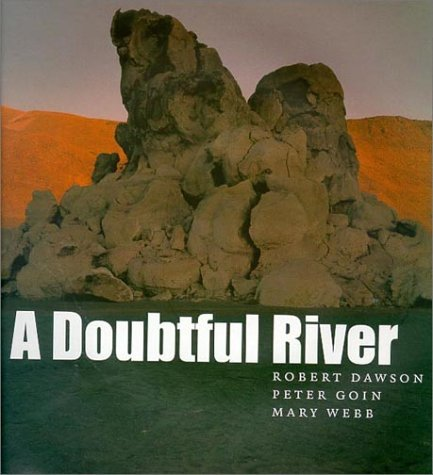 A Doubtful River (Environmental Arts and Humanities) by Robert Dawson (2000-10-01)