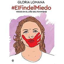 El fin del miedo (Spanish Edition)