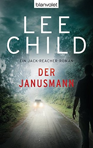 Der Janusmann: Ein Jack-Reacher-Roman (Die-Jack-Reacher-Romane, Band 7) (Child-7 Lee)