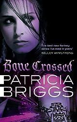 Bone Crossed: Mercy Thompson Book 4