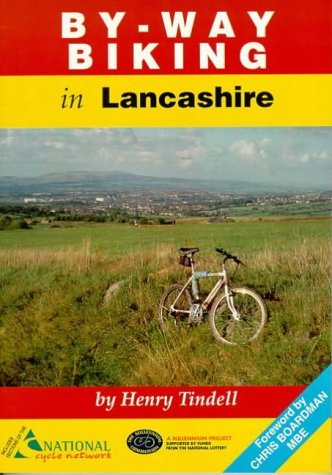 By-way Biking in Lancashire by Henry Tindell (1998-06-01)