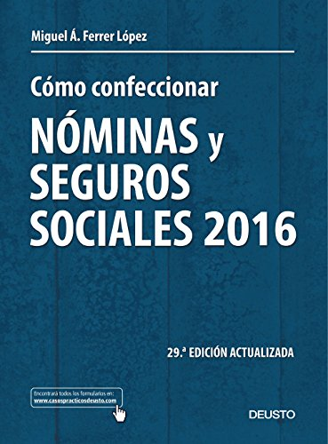 Cómo Confeccionar Nóminas Y Seguros Sociales 2016 (Sin colección)