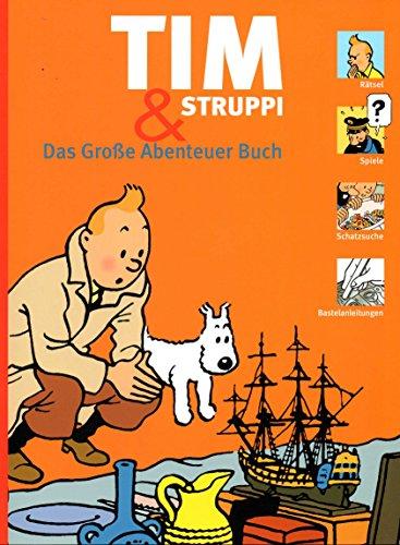 TIM UND STRUPPI - Rätsel- und Spielebuch: DAS GROSSE ABENTEUER BUCH