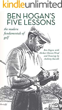 Ben Hogan's Five Lessons: The Modern Fundamentals of Golf (English Edition)