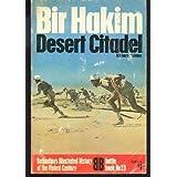 Bir Hacheim: Desert Citadel (Ballantine's Illustrated History of the Violent Century, Battle Book) by Richard Holmes (1971-08-01)