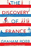 The Discovery of France: Picador Classic