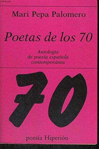 Poetas de los 70: antología de poesía española contemporánea (Poesía Hiperión) por Mari Pepa Palomero Alvarez-Claro