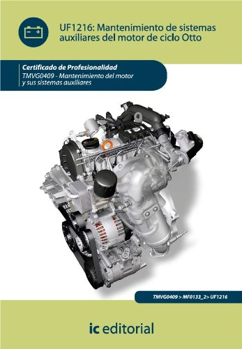 Mantenimiento de sistemas auxiliares del motor de ciclo otto por José Carlos Rodríguez Melchor