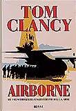 Airborne: Die Luftlande-Eingreiftruppe der US-Army - Tom Clancy