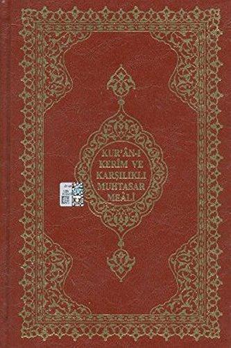 Kuran-i Kerim ve Karsilikli Muhtasar Meali: Orta Boy - Renkli