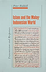 Islam and the Malay-Indonesian World: Transmission and Responses (Topics in Contemporary Buddhism)