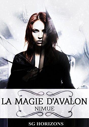 La magie d'Avalon 5. Nimue par Sg HORIZONS