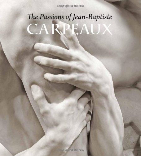The Passions of Jean-Baptiste Carpeaux por James David Draper