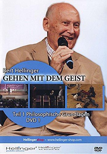 Gehen mit dem Geist - Philosophische Grundlagen - Bewegung des Geistes (DVD1)