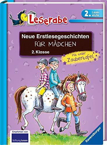 Neue Erstlesegeschichten für Mädchen 2. Klasse: Mit toller Zaubertafel (Leserabe - Sonderausgaben)