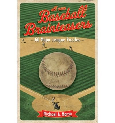 All-New Baseball Brainteasers: 60 Major League Puzzles (Paperback) - Common
