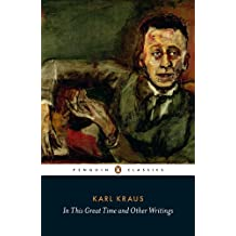 In This Great Time and Other Writings (Penguin Classics)